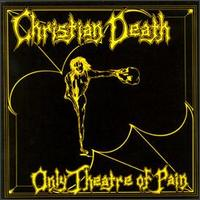 Christian Death - Only Theatre Of Pain - Cassette tape on Frontier Records