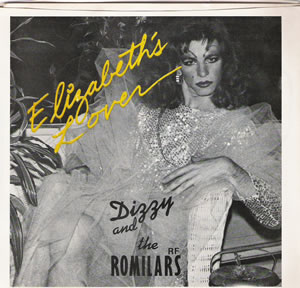 Dizzy and the Romilars - Elizabeth Lover - Rare Ex-Comateens 7 inch vinyl record